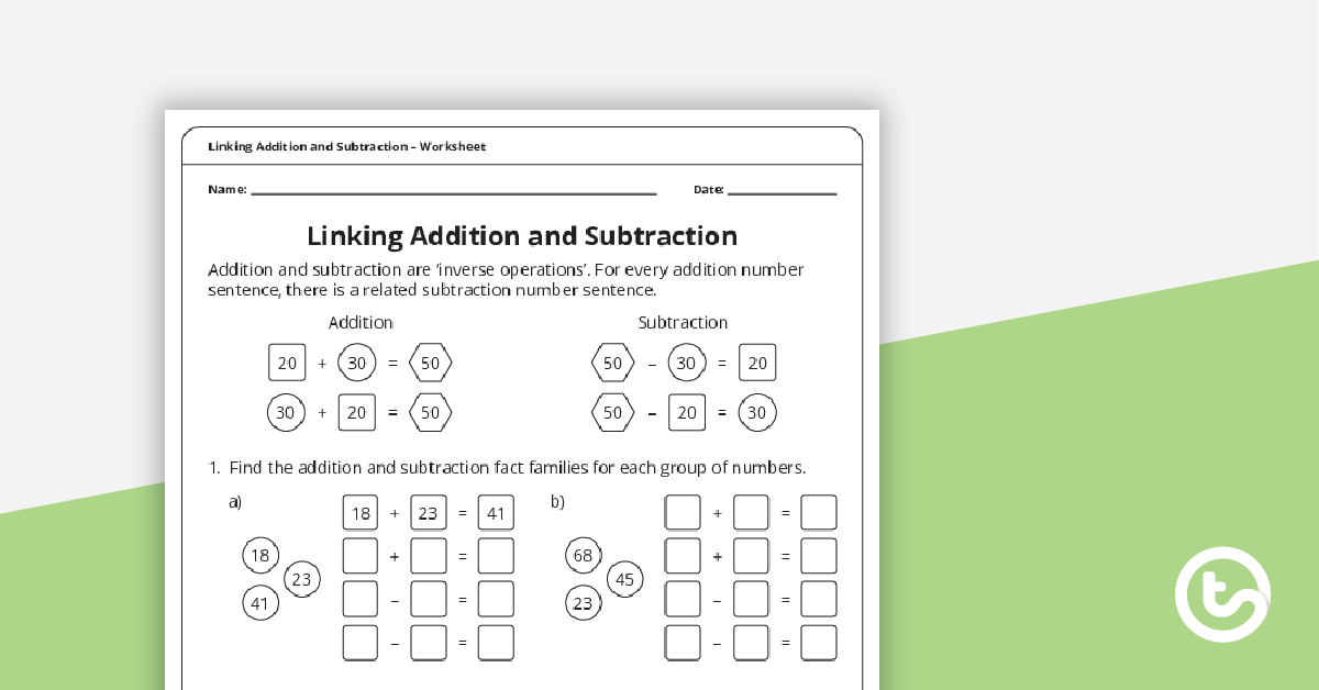Linking Addition And Subtraction Worksheet Teaching Resource