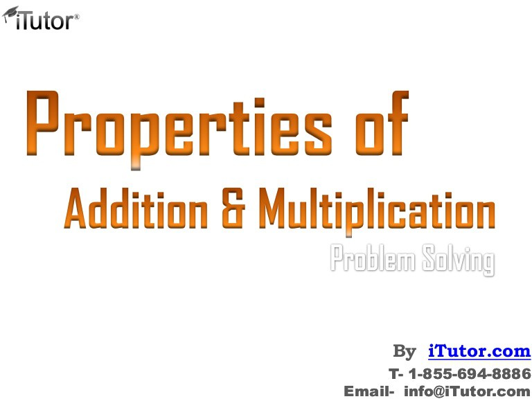 Properties Of Addition   Multiplication