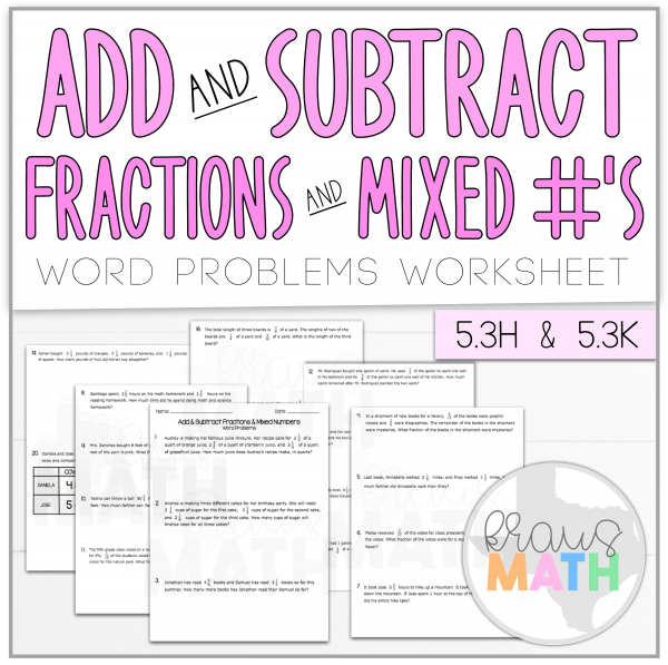 Add   Subtract Fractions   Mixed Numbers Word Problems Teks H