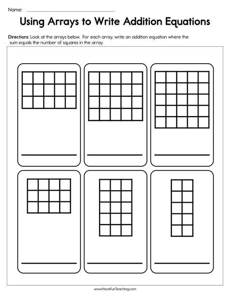 Using Arrays To Write Addition Equations Worksheet